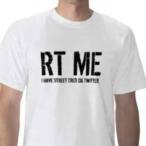ReTweet Me Tshirt