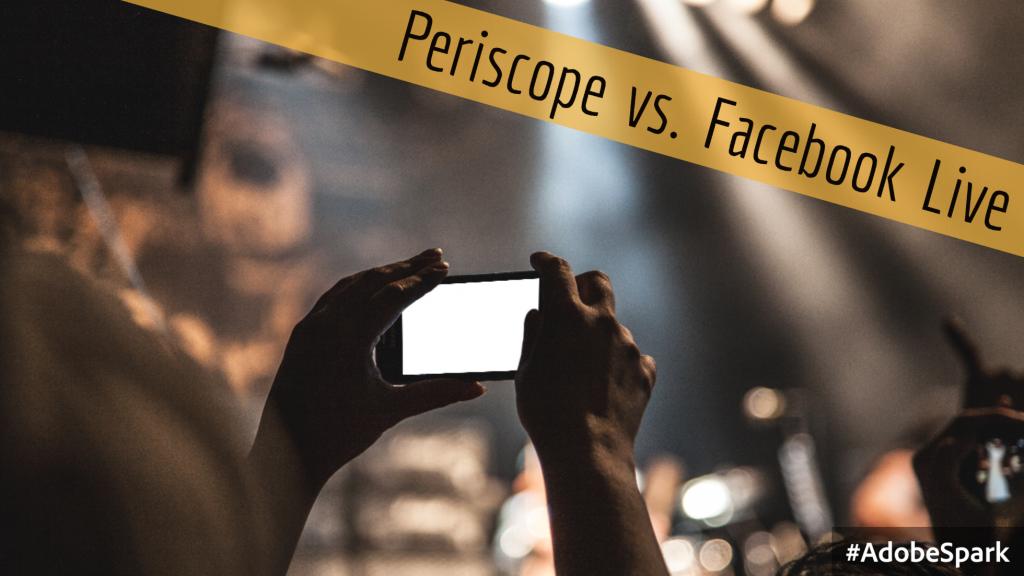 periscope verses facebook live